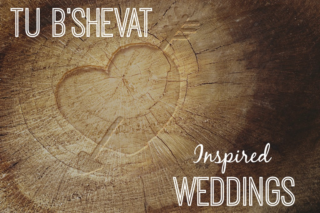 Tu B'shevat Inspired Weddings