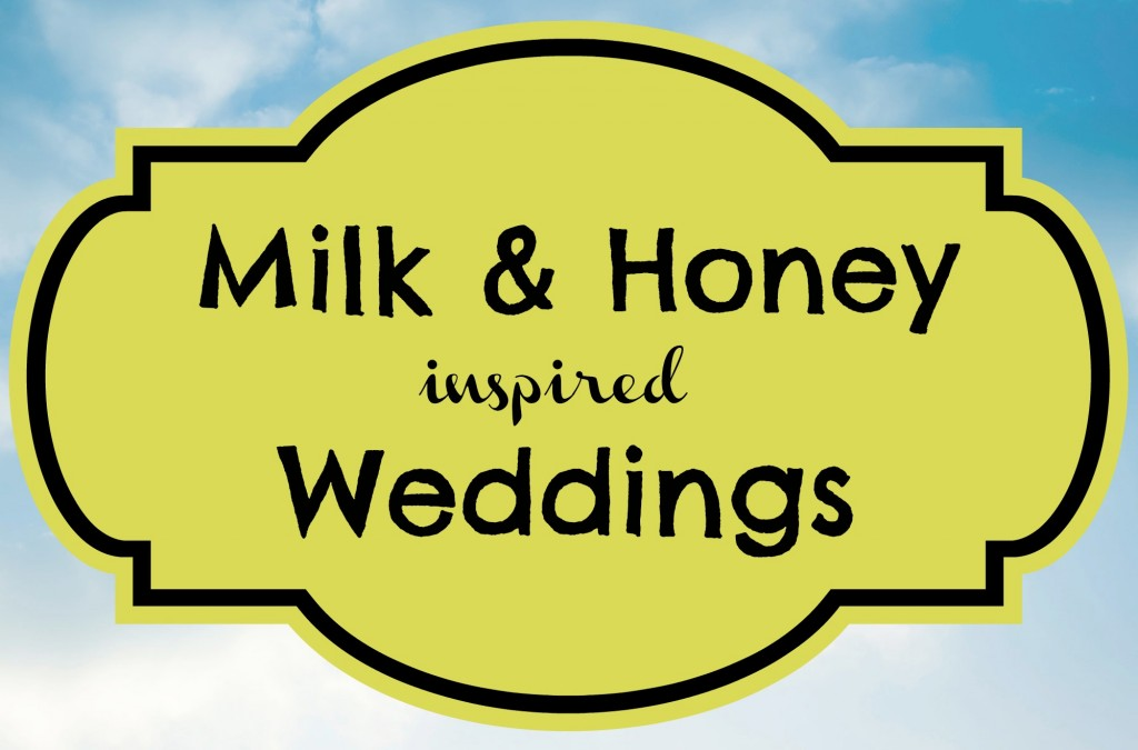 Milk & Honey Inspired Weddings